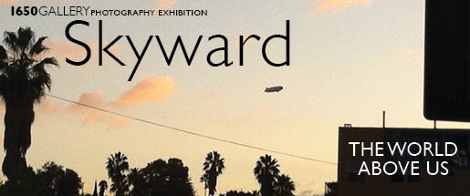 Skyward: The World Above Us Photography Exhibition